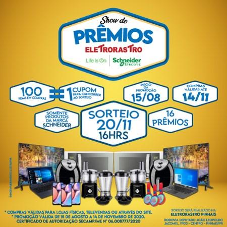 Campanha Show de Prêmios Schneider e Eletrorastro